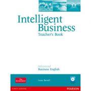 Intelligent Business Advanced Teacher's Book withTest Master Multi-ROM - Irene Barrall