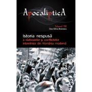 Istoria nespusa a razboaielor si conflictelor interetnice din Romania moderna - Dan-Silviu Boerescu