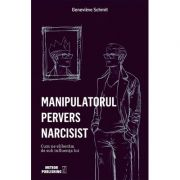 Imagine Manipulatorul Pervers Narcisist - Cum Ne Eliberam De Sub Influenta