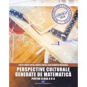 Perspective culturale generate de matematica-pentru clasa a V-a - Costel Dobre Chites, Daniela Chites, Vlad Florentin Drinceanu imagine librariadelfin.ro