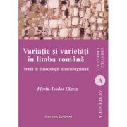 Imagine Variatie Si Varietati In Limba Romana - Studii De Dialectologie Sociolingvistica