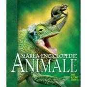 Animale. Marea Enciclopedie. Ghid Ilustrat Complet. Reeditare imagine librariadelfin.ro