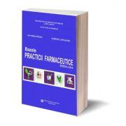 Bazele practicii farmaceutice, Editia a III-a - Victoria Hirjau, Dumitru Lupuleasa imagine libraria delfin 2021