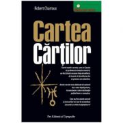 Cartea cartilor - Robert Charroux