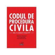 Codul de procedura civila. Cu modificarile aduse prin Legea nr. 310/2018. Editia a 5-a actualizata la 5 februarie 2019 - Evelina Oprina, Dragos Bogdan