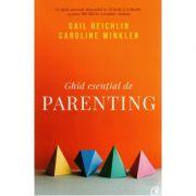 Imagine Ghid Esential De Parenting - Gail Reichlin