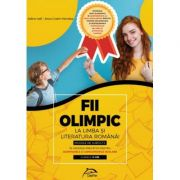 Fii OLIMPIC la limba si literatura romana! Modele de subiecte in vederea pregatirii pentru olimpiadele si concursurile scolare - clasele V-VIII imagine librariadelfin.ro