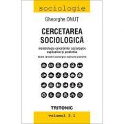 Cercetarea Sociologica - Gheorghe Onut imagine librariadelfin.ro