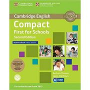 Compact First for Schools - Student's Pack (Student's Book without Answers with CD-ROM, Workbook without Answers with Audio)