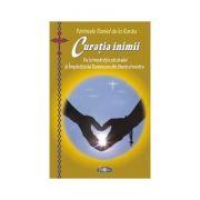 Curatia inimii. De la imparatia pacatului la Imparatia lui Dumnezeu din launtrul nostru - Ierodiacon Paraschiv Cleopa