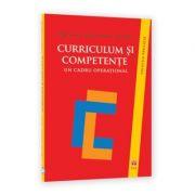 Curriculum si competente. Un cadru operational - Philippe Jonnaert