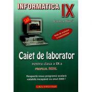 Informatica - Caiet de laborator pentru clasa a IX-a - Profilul real. Teste de evaluare a cunostintelor imagine librariadelfin.ro
