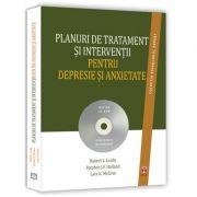 Planuri de tratament si interventii pentru depresie si anxietate ( Editia a II-a) - Robert L. Leahy (plus CD-ROM)
