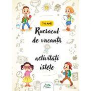 Rucsacul de vacanta - Activitati istete - 7-8 ani - (Interior color) imagine librariadelfin.ro