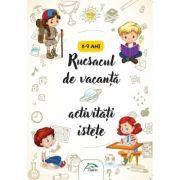Rucsacul de vacanta - Activitati istete - 8-9 ani - (Interior color) imagine librariadelfin.ro