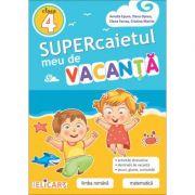 Supercaietul meu de vacanta, clasa a 4-a - Amalia Epure imagine librariadelfin.ro