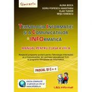 Tehnologia Informatiei si a Comunicatiilor. Informatica Manual pentru, clasa a VIII-a (Pascal si C++) imagine librariadelfin.ro