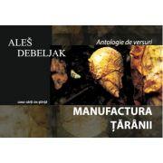Manufactura taranii - Ales Debeljak