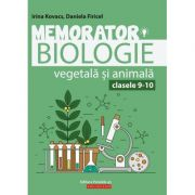 Memorator de biologie vegetala si animala pentru clasele 9-10 - Irina Kovacs imagine librariadelfin.ro
