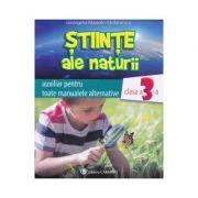 Stiinte ale naturii clasa 3 auxiliar - Georgeta Manole-Stefanescu imagine librariadelfin.ro