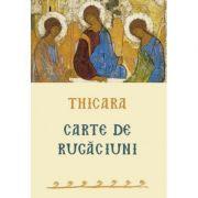 Thicara. Carte de rugaciuni - preacuvios Thicara