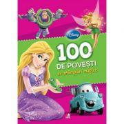 100 de povesti cu intamplari magice - Disney imagine librariadelfin.ro