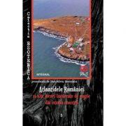 Atlantidele Romaniei si alte locuri incarcate de magie din istoria noastra - Dan-Silviu Boerescu