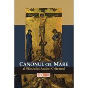 Canonul cel Mare al Sfantului Andrei Criteanu