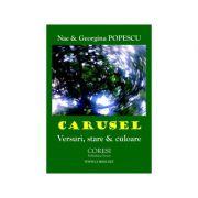 Imagine Carusel - Versuri, Stare Si Culoare - Nae Popescu, Georgina Popescu