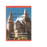 Castelul Huniazilor, istorie si legenda / The Hunyadi castle, legend and history - Paulina Popa
