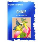 Chimie pentru gimnaziu - Viorica Sitaru imagine librariadelfin.ro