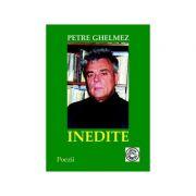Inedite - Petre Ghelmez