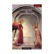 Liturghie si contemplatie – Jacques si Raïssa Maritain