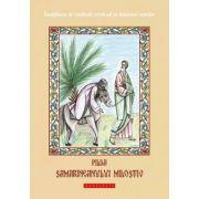 Pilda samarineanului milostiv - Dionis Spataru
