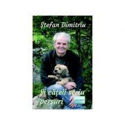 Si cateii scriu versuri - Stefan Dimitriu