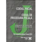 Codul fiscal 2019. Codul de procedura fiscala si Normele de aplicare. Actualizat pana la 1 Iunie 2019 ( OG. nr. 31, 14 Mai 2019) imagine librariadelfin.ro