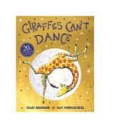 Giraffes Can't Dance 20th Anniversary Edition - Giles Andreae