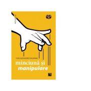 Minciuna Si Manipulare - Yves-alexandre Thalmann