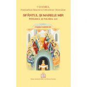 Sfantul si Marele Mir. Intelesul si folosul lui - Preafericitul Parinte Patriarh Daniel