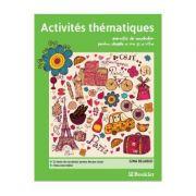 Activites thematiques. Exercitii de vocabular. Clasa 5-6 - Gina Belabed imagine librariadelfin.ro