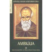 Ambigua - Sfantul Maxim Mărturisitorul