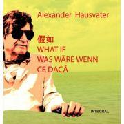 Imagine Ce Daca (editie Limitata – 2 Povestiri) - Alexander Hausvater
