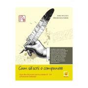 Cum sa scrii o compunere. Clasele 7-8 - Evaluare nationala - Ioana Triculescu, Madalina Buga-Moraru