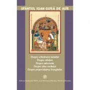 Despre schimbarea numelor, rabdare, tarie, milostenie - Sfantul Ioan Gura de Aur
