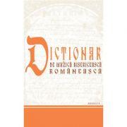 Dictionar de muzica bisericeasca romaneasca