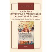 Hotararile intrunirilor panortodoxe din 1923 pana in 2012 - Pr. Prof. Dr. Viorel Ionita