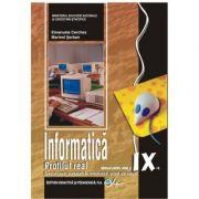Informatica, manual pentru clasa a IX-a, profilul real. Sspecializarea matematica-informatica, stiinte ale naturii - Emanuela Cerchez, Marinel Serban imagine librariadelfin.ro