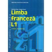 Limba franceza L1. Manual pentru clasa a X-a - Mariana Popa