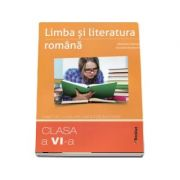 Limba si literatura romana. Clasa a VI-a, caiet de lucru pe unitati de invatare - Mariana Cheroiu