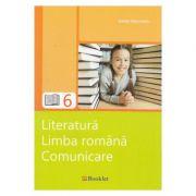 Literatura. Limba romana. Comunicare - Clasa 6 - Ioana Triculescu imagine librariadelfin.ro